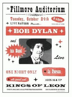 Original concert poster for Bob Dylan and Kings of Leon at The Fillmore in Denver, CO in 2006. Designed by Jeff Hess.