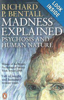Amazon.com: Madness Explained (9780140275407): Richard P. Bentall: Books