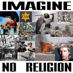 imagine no religion, imagine peace. Anti Religion, Religion And Politics, Religion Posters, Atheist Agnostic, Hippie Movement, Shot In The Dark, Cognitive Dissonance, Free Mind, Reality Check
