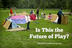 Is This the Future of Play? Adventure playgrounds encourage creative, risky, messy, child-directed play with loose parts, and they are all the rage right now. Could they be just what our over-scheduled and helicoptered generation of children needs? From Rain or Shine Mamma