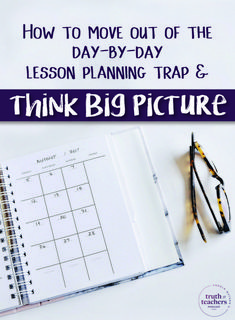 Amp up your productivity with these lesson planning tips that will help you save time and plan for the big picture.
