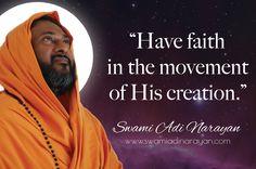"""Have faith in the movement of His creation. Bhakti Yoga, Spiritual Teachers, Have Faith, Spirituality, Wisdom, God, Dios, Spiritual, Praise God"