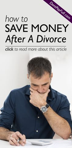 How To Save Money After A Divorce - http://www.dontpayfull.com/blog/how-to-save-money-after-a-divorce