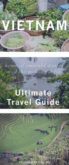 Ultimate travel guide   how to travel Vietnam   discover Vietnam   solo travel   female travelers   travel Asia