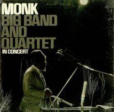 Thelonious Monk's BIG BAND & QUARTET (Columbia CL-2164, mono) still in its original 1964 shrinkwrap.