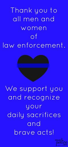 8 Creative Ways to Participate in Thank a Police Officer Day Proud Police Wife thanks all men and women of law enforcement! Law Enforcement Quotes, Support Law Enforcement, Law Enforcement Officer, Police Officer Quotes, Police Quotes, Police Cops, Cop Quotes, Police Wife Life, Police Family