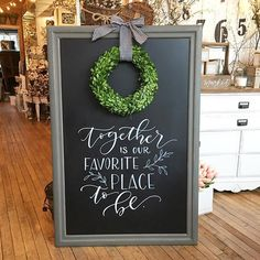 Chalkboard idea - Together is our favorite place to be Kitchen Chalkboard, Chalkboard Lettering, Chalkboard Designs, Diy Chalkboard, Chalkboard Art Quotes, Chalk It Up, Chalk Art, Wedding Signs, Art Boards