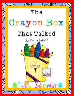 Friends~ I have another goody for you! The Crayon Box that Talked by Shane DeRolf. This is a fantastic book to start the school year off with! It hits so many great themes like, cooperation, teamwork and diversity. Your kiddos will love examining these grumpy crayons and seeing them through their character change.  $5.99