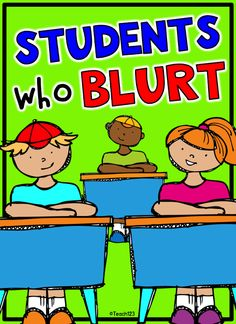 Classroom management tip: Students who blurt during whole group lesson. Great tip to help with those students who are impulsive during your lessons.