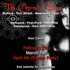 Charnel House, @ Butlers, Newcastle.