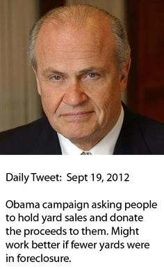 """Real wisdom! Ha! OK, what's next? Go sell your blood and donate to """"obama's"""" campaign?"""