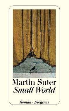 Martin Suter: Small World