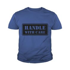 Handle With Care HD VECTOR Athletic Wear Shirt #gift #ideas #Popular #Everything #Videos #Shop #Animals #pets #Architecture #Art #Cars #motorcycles #Celebrities #DIY #crafts #Design #Education #Entertainment #Food #drink #Gardening #Geek #Hair #beauty #Health #fitness #History #Holidays #events #Home decor #Humor #Illustrations #posters #Kids #parenting #Men #Outdoors #Photography #Products #Quotes #Science #nature #Sports #Tattoos #Technology #Travel #Weddings #Women