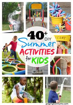 40+ DIY Summer Activities for Kids! The ULTIMATE post for your kids to have the BEST Summer ever!