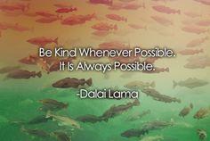 be kind whenever possible dalai lama