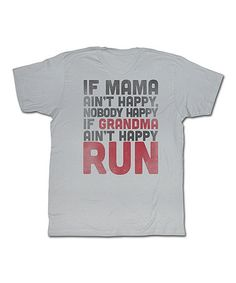 Love this Silver 'If Grandma Ain't Happy' Tee - Women on #zulily! #zulilyfinds
