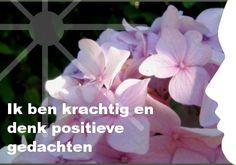 Mijn inspiratie: Ik ben krachtig en denk positieve gedachten