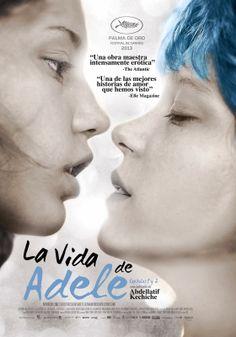 Cine Resumido: La vie d'Adèle - Chapitre 1 & 2 / Blue Is the Warm...