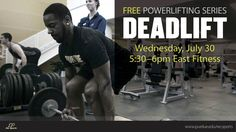 On Wednesday, July 30th learn the foundations of powerlifting with the final part of the series: The Deadlift!  This thirty minute session is to help better your posture and technique so you are able to better execute the exercise