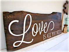 Love Is All You Need- Reclaimed Barn Wood