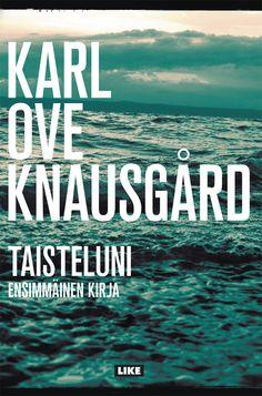 """Karl Ove Knausgård Taisteluni I. Suomentaja Katriina Huttunen. """"Kirja on mustan huumorin sävyttämä, ristiriitojen läpäisemä tunnustusromaani teinipojan rakkaudenkaipuusta, seksuaalisuuden heräämisestä, populaarimusiikista ja sen kannattelemista kuumeisista unelmista. Kuusiosainen Taisteluni-kirjasarja on herättänyt Norjassa suurkohun."""""""