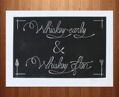 Whiskey Instructions Print by The Matt Butler on Scoutmob Shoppe Whiskey Girl, Hysterically Funny, What Was I Thinking, Serious Business, Beer Festival, Life Words, Chalk Art, Dream Decor, Home Gifts