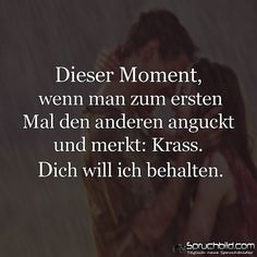 And then the moment when you see the other . True Quotes, Words Quotes, Sayings, Love Words, Beautiful Words, German Quotes, Susa, Romantic Quotes, True Stories