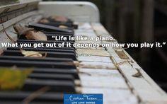 """,,Viața este precum un pian. Cu ce te alegi din ea este în funcție de cum o interpretezi."""" - Tom Lehrer"""