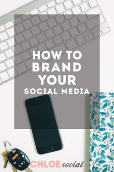 How to Brand Your Social Media
