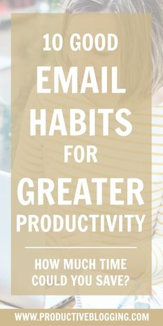One thing that can totally sabotage productivity (and often eat up whole days!) is the dreaded inbox. Here are 10 email habits for greater productivity… Business Tips, Online Business, Work Productivity, Best Email, Work From Home Tips, Time Management Tips, Blog Planner, Virtual Assistant, Work Life Balance