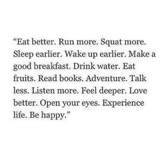 Be happier.