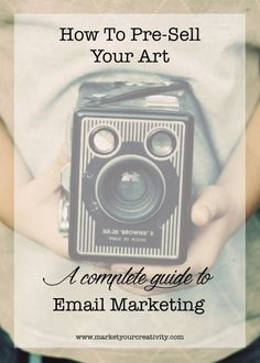 How to Pre-sell Your Art:: A complete guide to email marketing for #artists and #Etsy #business