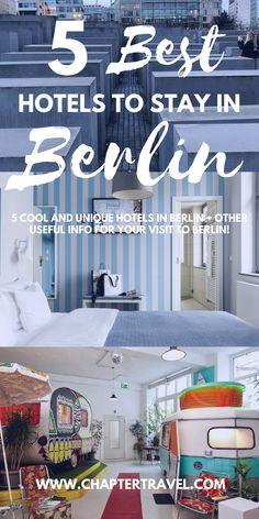 5 Cool and unique hotels in Berlin | where to stay in Berlin | Germany | Europe | 25hours Hotel Bikini Berlin |  Hotel nhow Berlin | Hüttenpalast, Ostel – Das DDR Hostel | The Circus Hotel | Hüttenpalast by photographer Jan Brockhaus | Best hotels in Berlin |