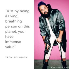 Words of wisdom from our favorite body positive, unicorn-onesie-wearer, Troy Solomon. Check out why he's our #MCM here: http://www.annathemag.com/home/2017/7/4/mcm-troy-solomon