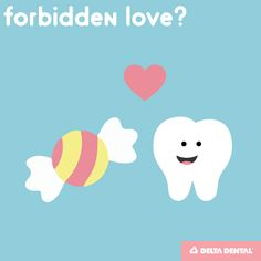 Sweets and your teeth: A love story in moderation #deltadental