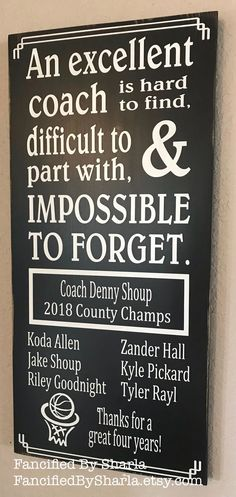 An Excellent Coach is Hard To Find, Basketball Sign, Football Coach, Custom Gift for Coach, Coach's Basketball Signs, Basketball Tricks, Sports Signs, Basketball Coach, Basketball Players, Basketball Hoop, Soccer, Houston Basketball, Basketball Shooting