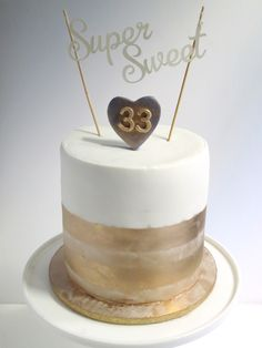 """""""Super Sweet"""" Birthday Cake with Gold Luster"""