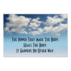 My ALL TIME favorite quote about our bodies and its healing.