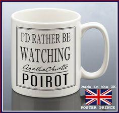 I'd rather be watching POIROT - ceramic mug Agatha Christie's Poirot, Hercule Poirot, Best Mysteries, Cozy Mysteries, Evil Under The Sun, Midsomer Murders, David Suchet, Watch Doctor, Miss Marple