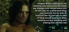 """SUBMISSION """"Imagine Bucky teasing you by wearing only his boxers the entire day thought your house where you let him stay for a while and when you confront him he acts all innocent like he just has no. Avengers Quotes, Avengers Imagines, Avengers Humor, Marvel Films, Marvel Jokes, Loki, Sebastian Stan Imagine, Bucky Barnes Imagines, Text Imagines"""