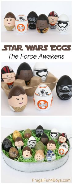 Star Wars Painted Eggs, Part 2:  The Force Awakens.  Make BB-8, Rey, Finn, Poe, Kylo Ren, and a first order stormtrooper.