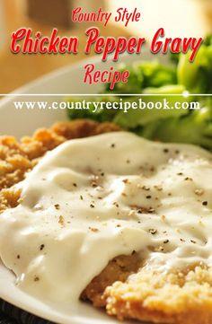 Delicious, easy to make Chicken Pepper Gravy. #gravy #chicken
