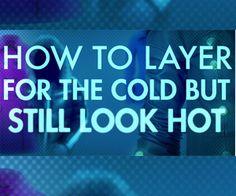 Winter Layering Fashion Tips