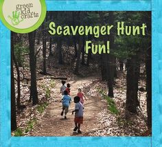 Looking to get the kids outside?  Go on a Scavenger Hunt!