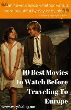 10 of the Absolute Best Movies to Watch Before Traveling to Europe