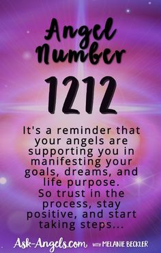 Angel Number 1212 ~It's a reminder that your angels are supporting you in manifesting your goals, dreams, and life purpose. So trust in the process, stay positive, and start taking steps...