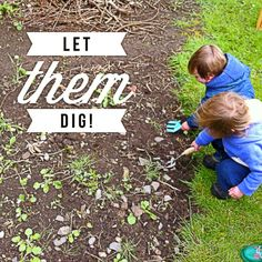 Little kids love to dig stuff up, much to the chargrin of those gardening types who may have just planted some prize sweet peas only to have them helpfully weeded. Harness this natural curiosity but channel it into an area of the garden where they can dig and weed as much as they like. Attention spans are short and worms are facinating so don't expect much to get done, but this is a great way for a toddler to help mummy or daddy and have fun at the same time.