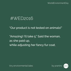 Are we really sensitive enough? #WorldEnvironmentDay #WED2016 #WildforLife #TinyEnvironmentalTales