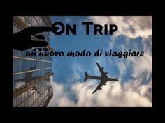 Promo di On Trip: un nuovo modo di viaggiare