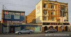 Heritage Vancouver Top 10 Endangered Sites 2015 | No. 9: East Hastings Street – Heatley to Campbell: A main street for Strathcona Vancouver Architecture, Main Street, Street View, Vancouver Photos, Astoria Hotel, West End, Historical Pictures, West Coast, Old Photos